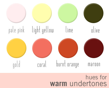 hues for warm undertones